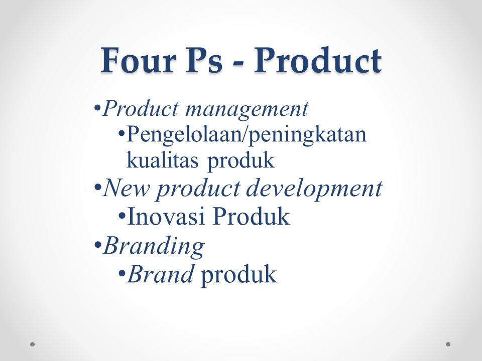 Four Ps - Product New product development Inovasi Produk Branding
