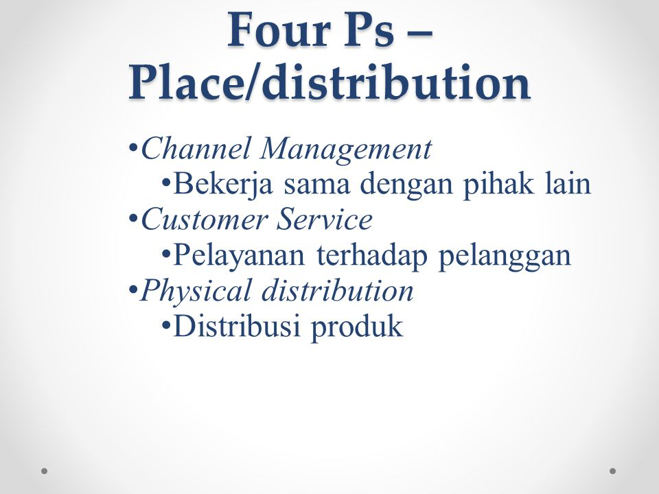Four Ps – Place/distribution