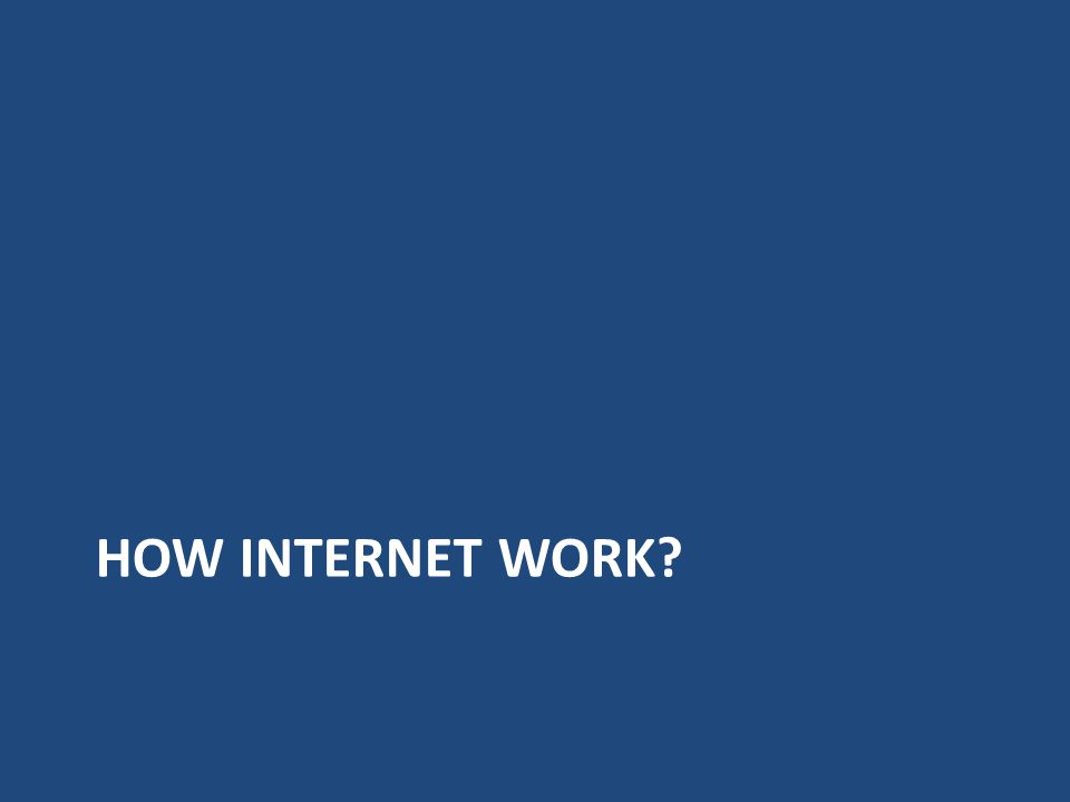 How internet work