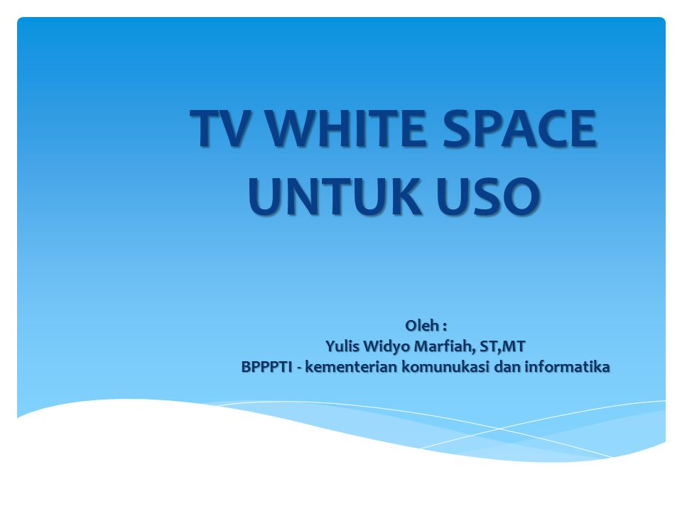 TV WHITE SPACE UNTUK USO