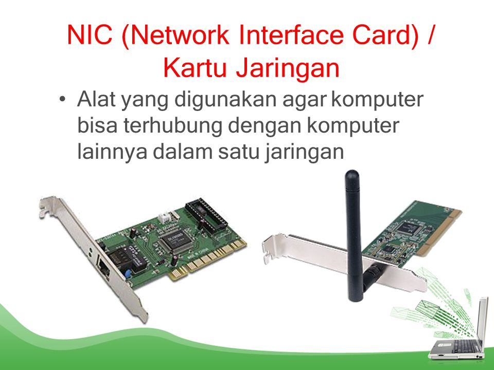NIC (Network Interface Card) / Kartu Jaringan