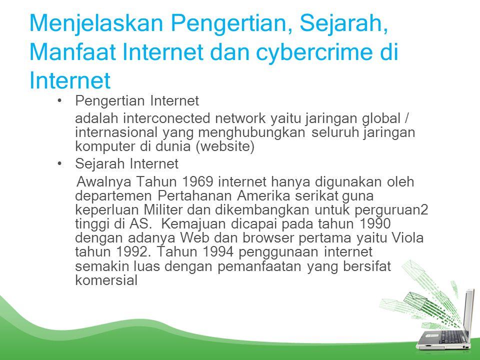 Menjelaskan Pengertian, Sejarah, Manfaat Internet dan cybercrime di Internet