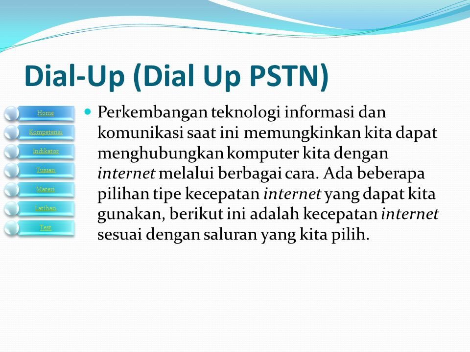 Dial-Up (Dial Up PSTN)