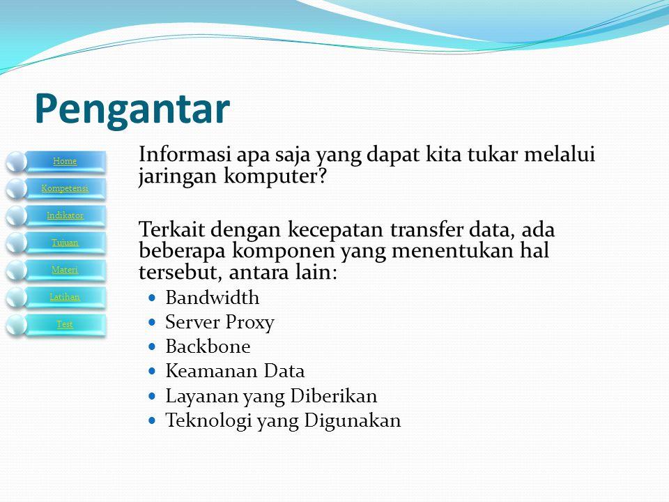Pengantar Informasi apa saja yang dapat kita tukar melalui jaringan komputer