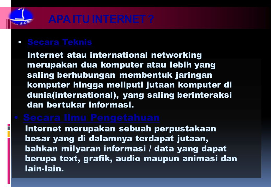 APA ITU INTERNET Secara Ilmu Pengetahuan Secara Teknis