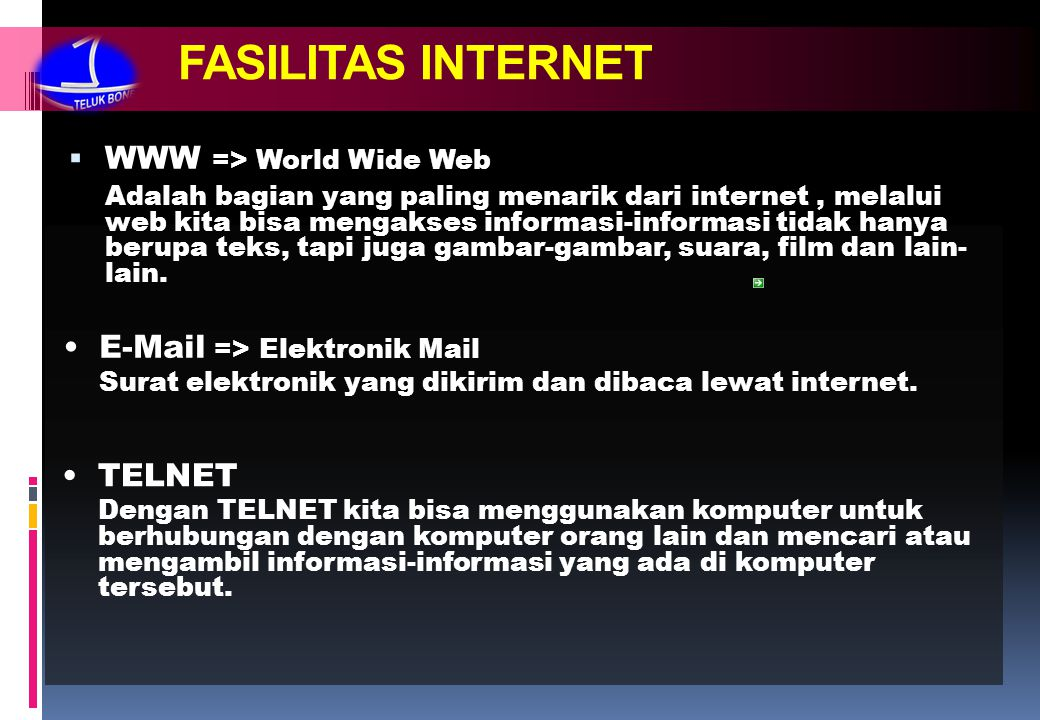 FASILITAS INTERNET WWW => World Wide Web