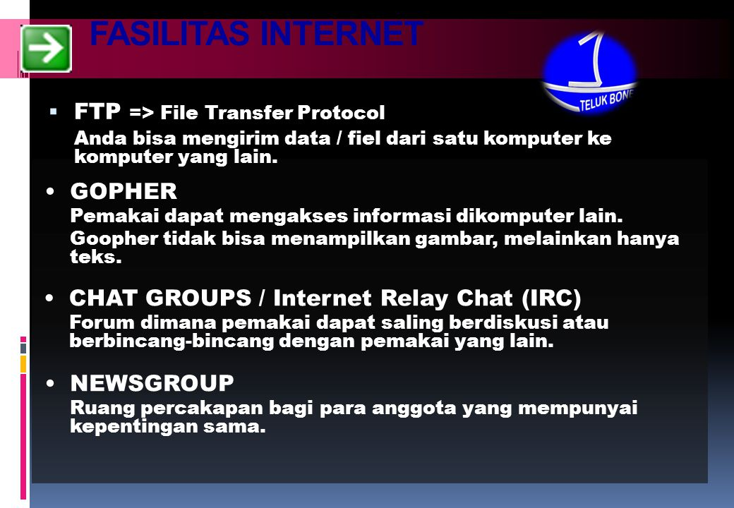 FASILITAS INTERNET FTP => File Transfer Protocol GOPHER
