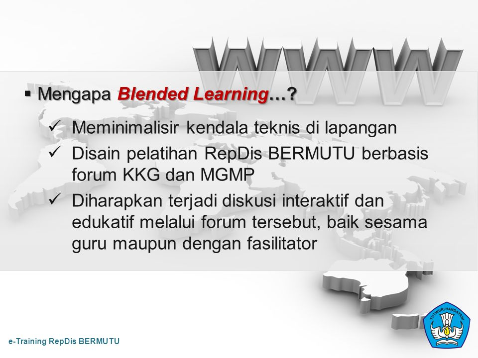 Mengapa Blended Learning…