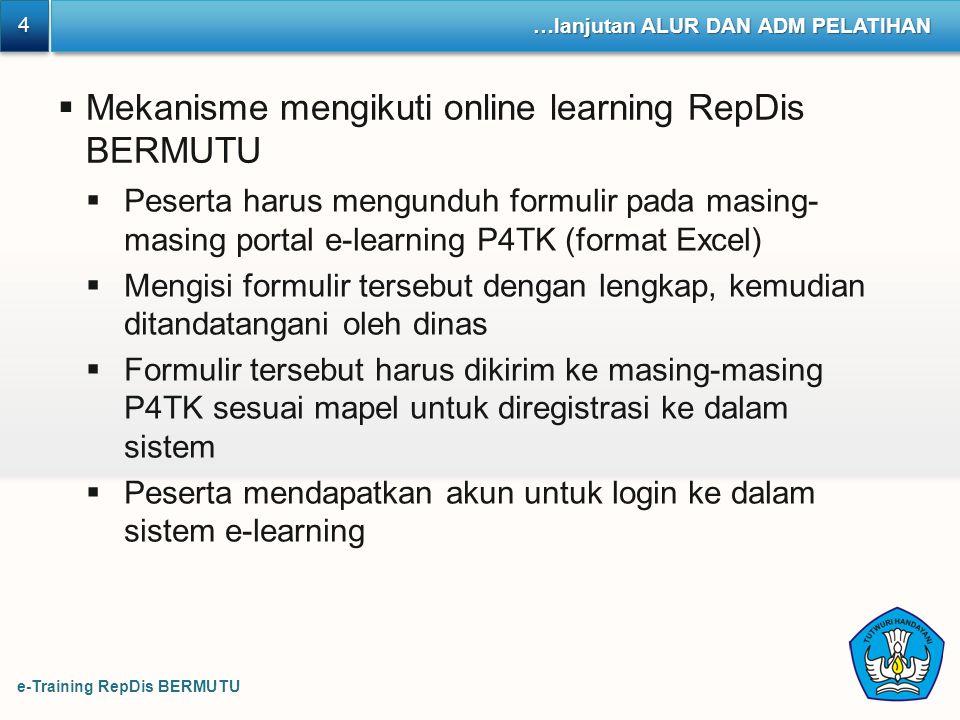 Mekanisme mengikuti online learning RepDis BERMUTU