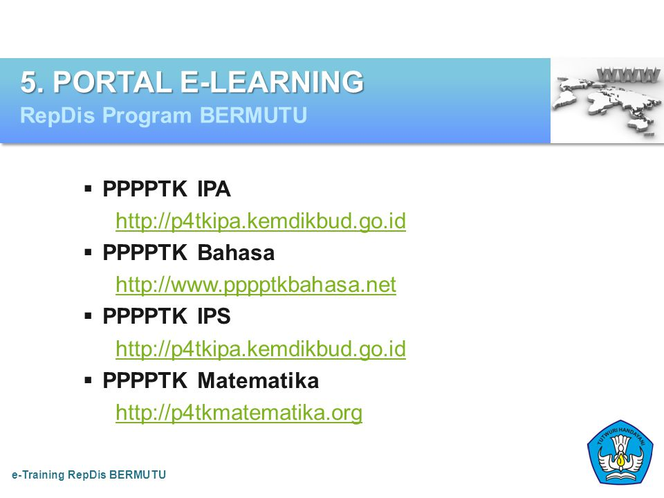5. PORTAL E-LEARNING RepDis Program BERMUTU PPPPTK IPA
