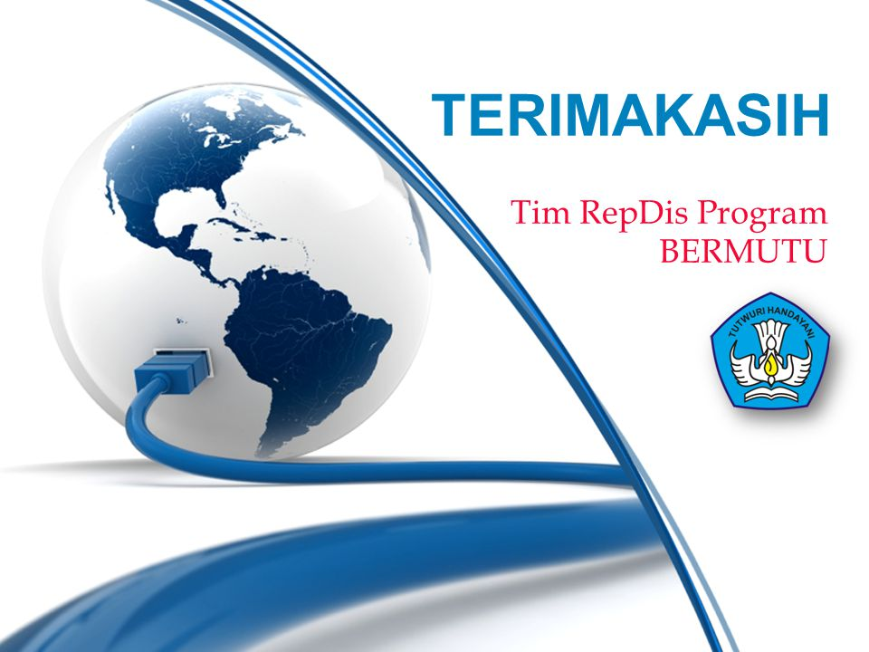 TERIMAKASIH Tim RepDis Program BERMUTU