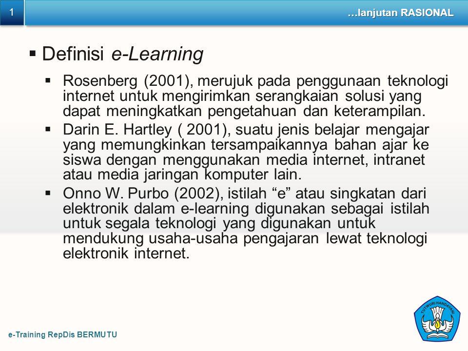 1 …lanjutan RASIONAL. Definisi e-Learning.