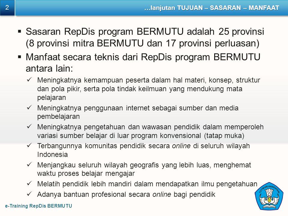 Manfaat secara teknis dari RepDis program BERMUTU antara lain: