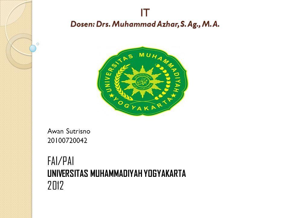 IT Dosen: Drs. Muhammad Azhar, S. Ag., M. A.