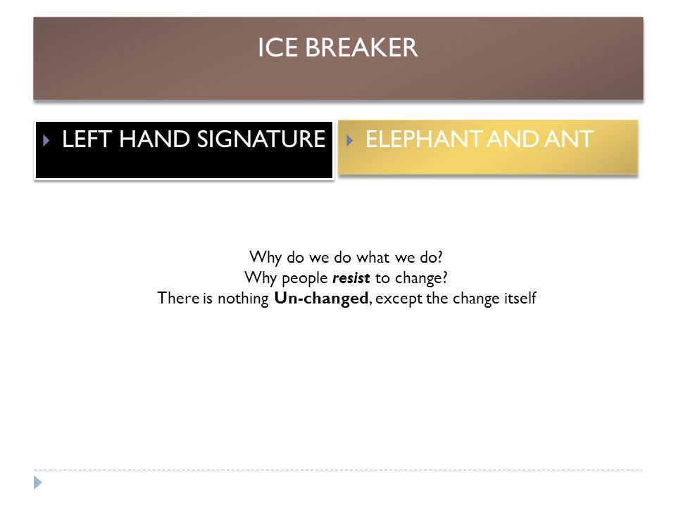 ICE BREAKER LEFT HAND SIGNATURE ELEPHANT AND ANT