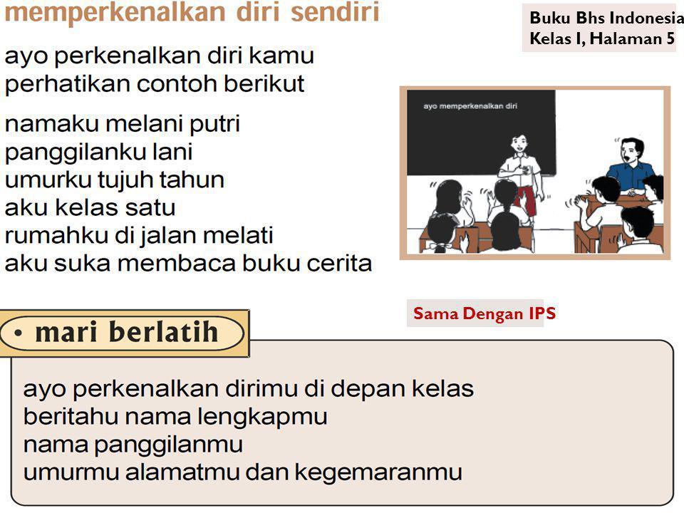 Buku Bhs Indonesia Kelas I, Halaman 5 Sama Dengan IPS