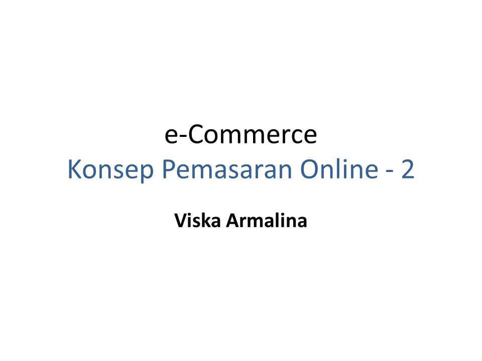 e-Commerce Konsep Pemasaran Online - 2