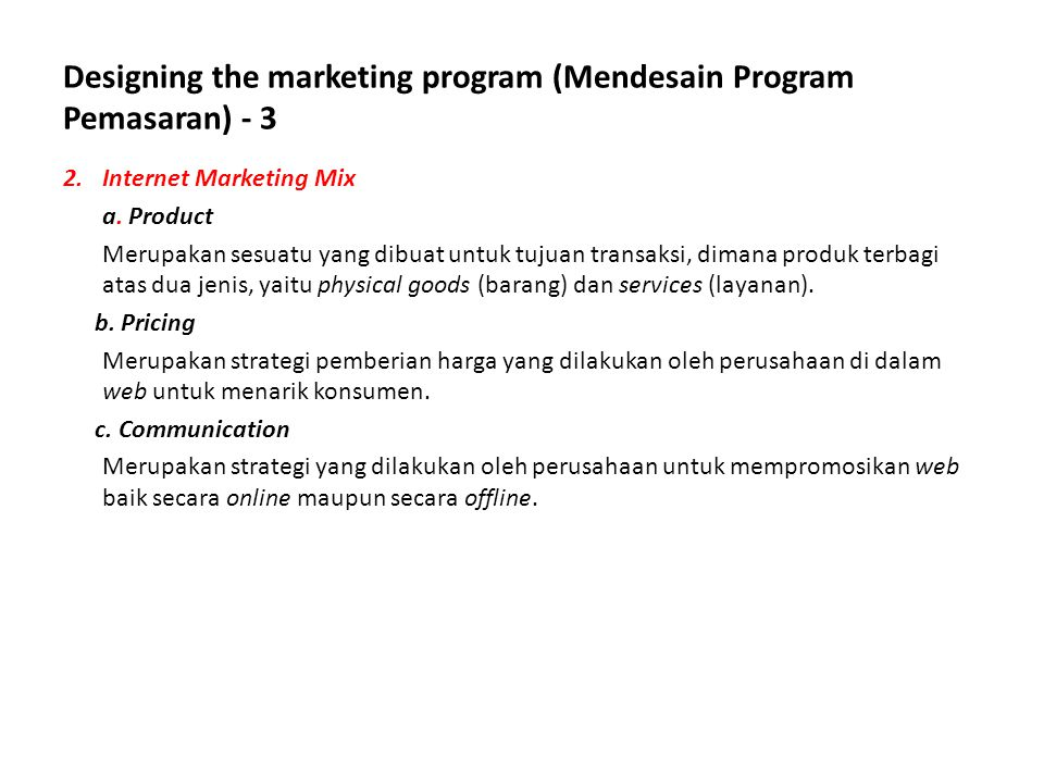 Designing the marketing program (Mendesain Program Pemasaran) - 3