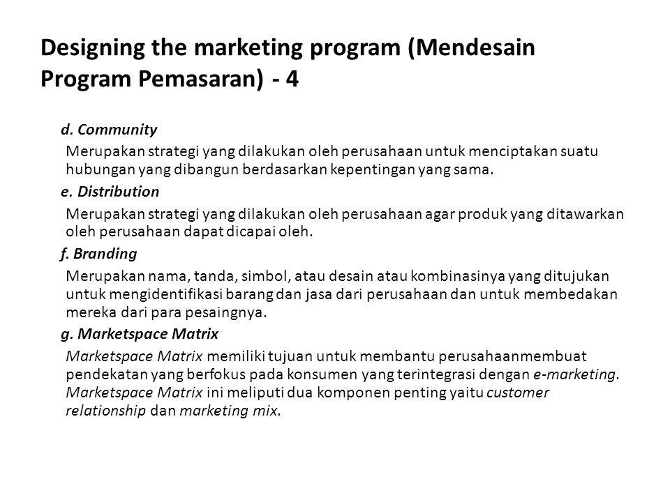 Designing the marketing program (Mendesain Program Pemasaran) - 4