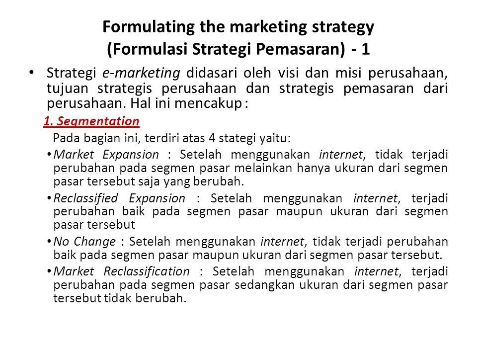Formulating the marketing strategy (Formulasi Strategi Pemasaran) - 1