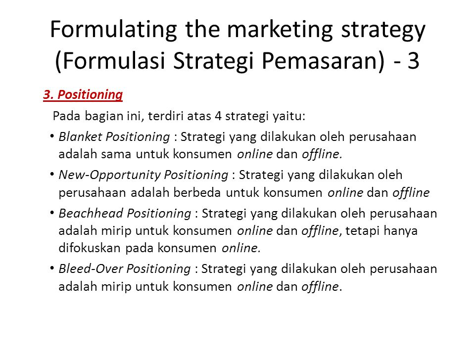 Formulating the marketing strategy (Formulasi Strategi Pemasaran) - 3