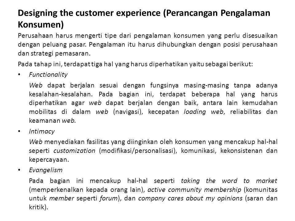Designing the customer experience (Perancangan Pengalaman Konsumen)