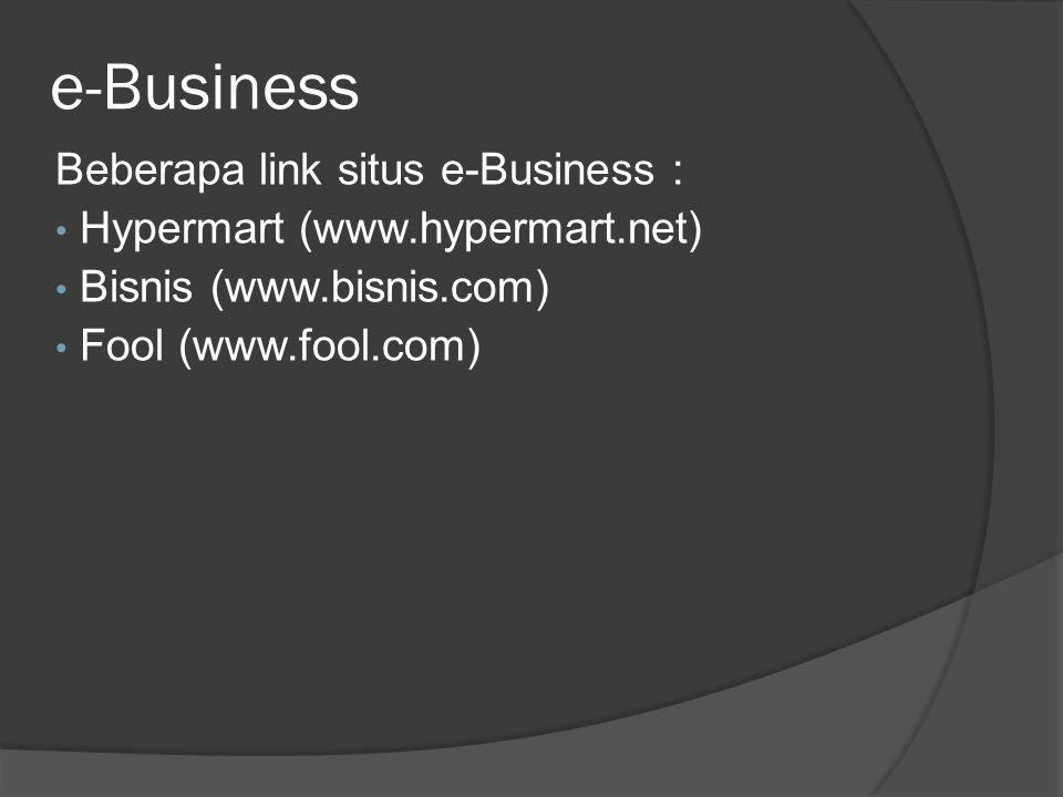e-Business Beberapa link situs e-Business :