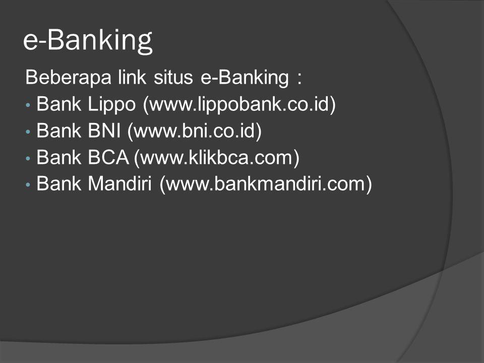 e-Banking Beberapa link situs e-Banking :