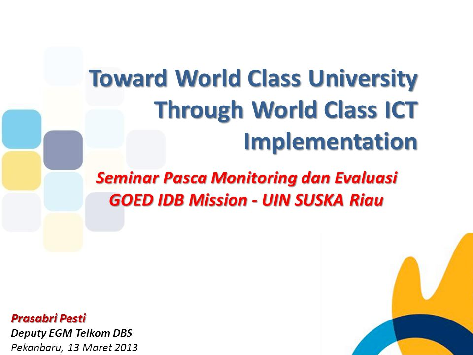 Toward World Class University Through World Class ICT Implementation