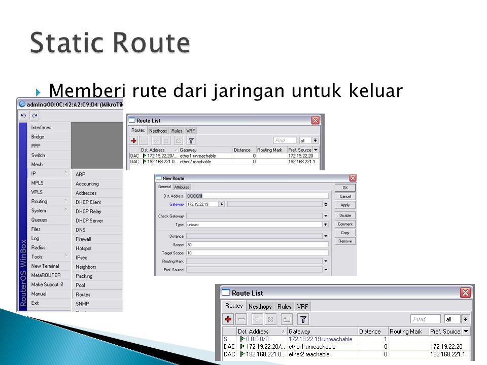 Static Route Memberi rute dari jaringan untuk keluar