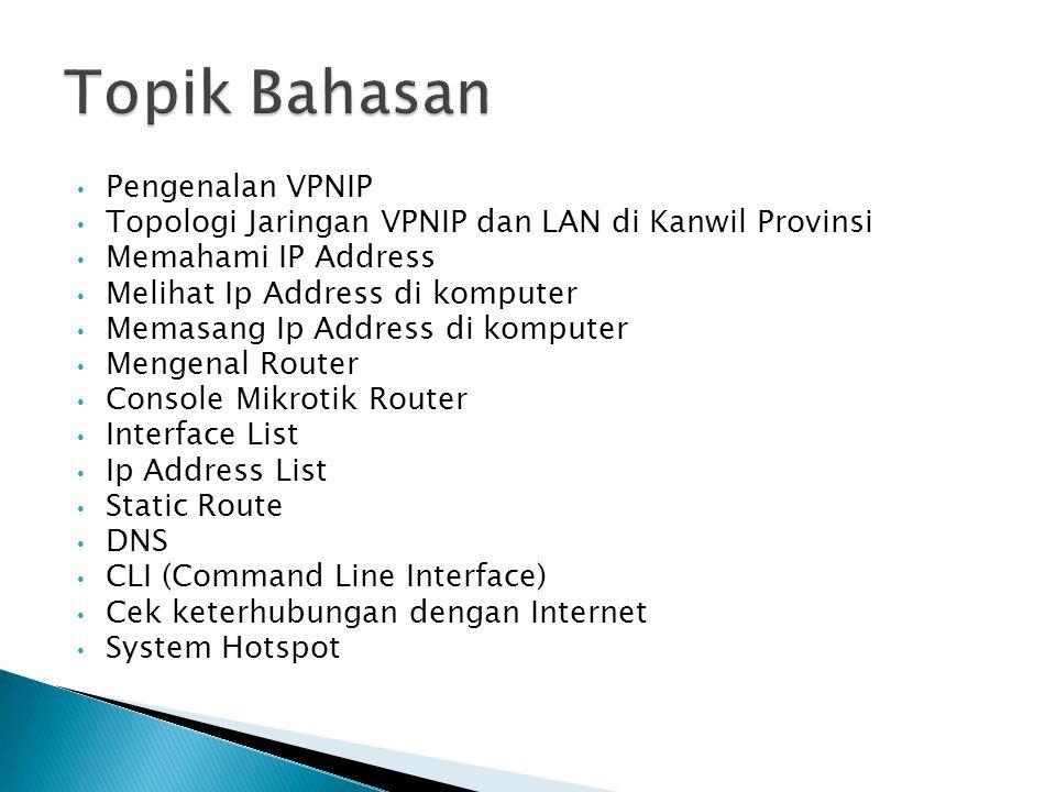 Topik Bahasan Pengenalan VPNIP