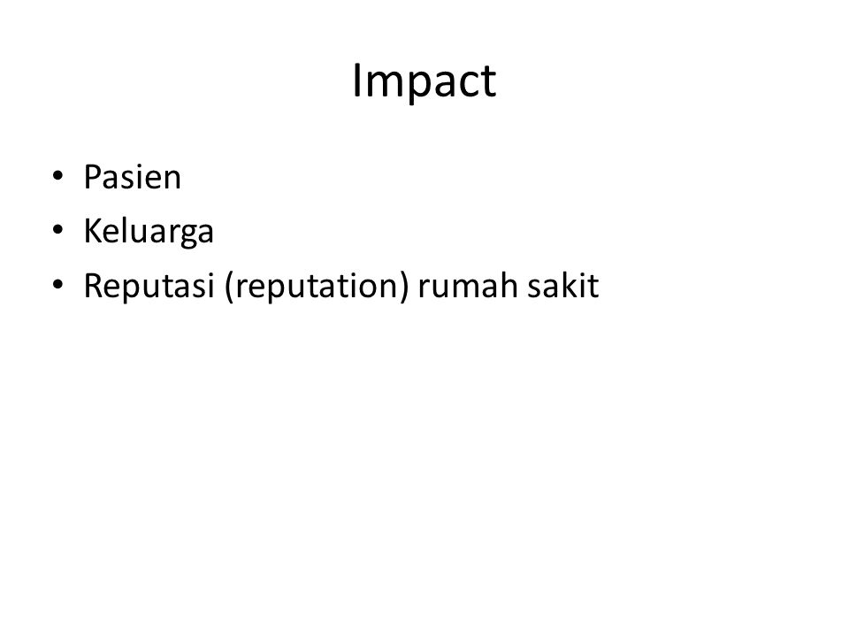 Impact Pasien Keluarga Reputasi (reputation) rumah sakit