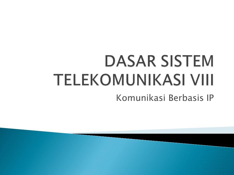 DASAR SISTEM TELEKOMUNIKASI VIII