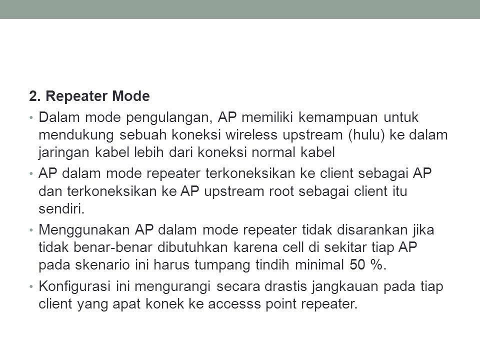 2. Repeater Mode