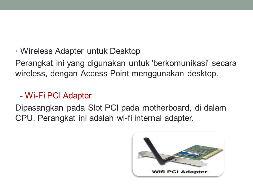 Wireless Adapter untuk Desktop