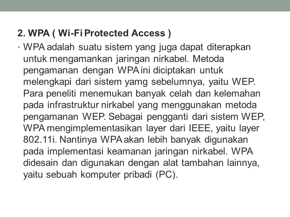 2. WPA ( Wi-Fi Protected Access )