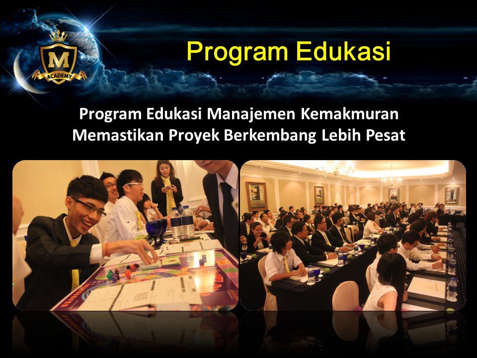 Program Edukasi Program Edukasi Manajemen Kemakmuran Memastikan Proyek Berkembang Lebih Pesat