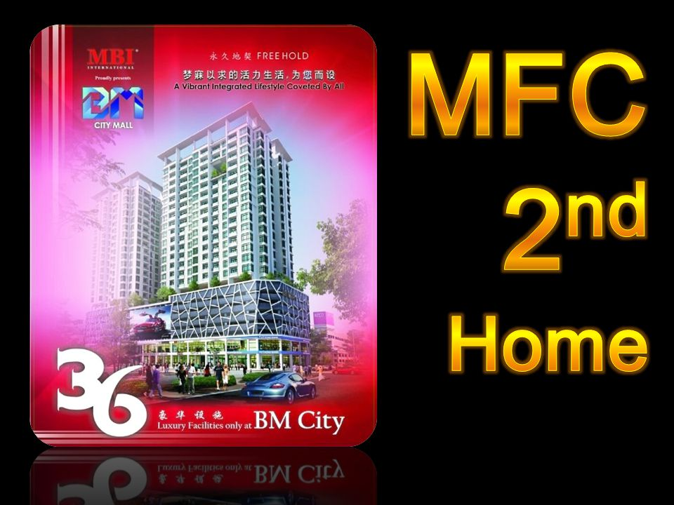 MFC 2nd Home