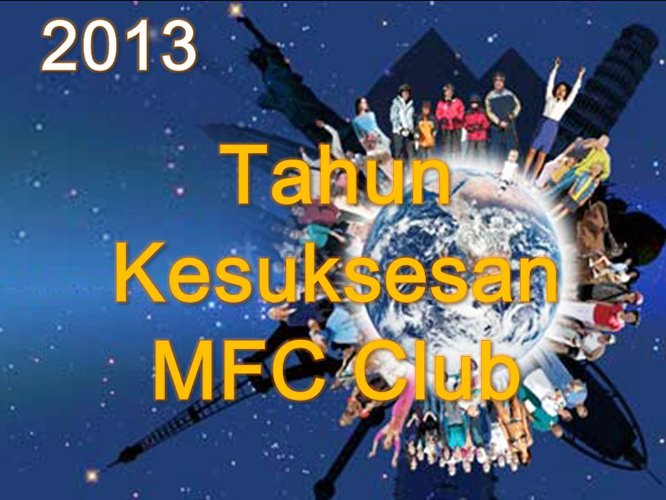 Tahun Kesuksesan MFC Club
