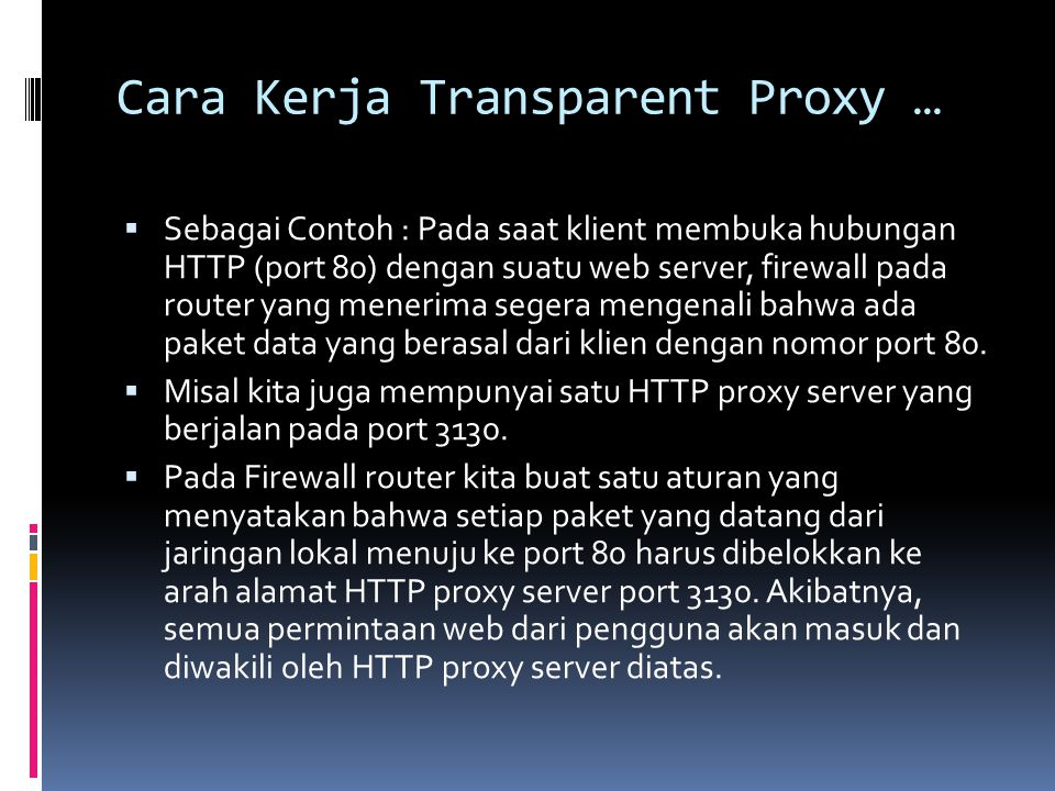 Cara Kerja Transparent Proxy …