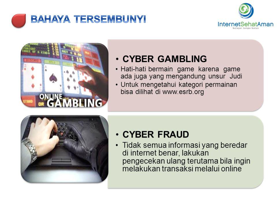 BAHAYA TERSEMBUNYI CYBER FRAUD CYBER GAMBLING