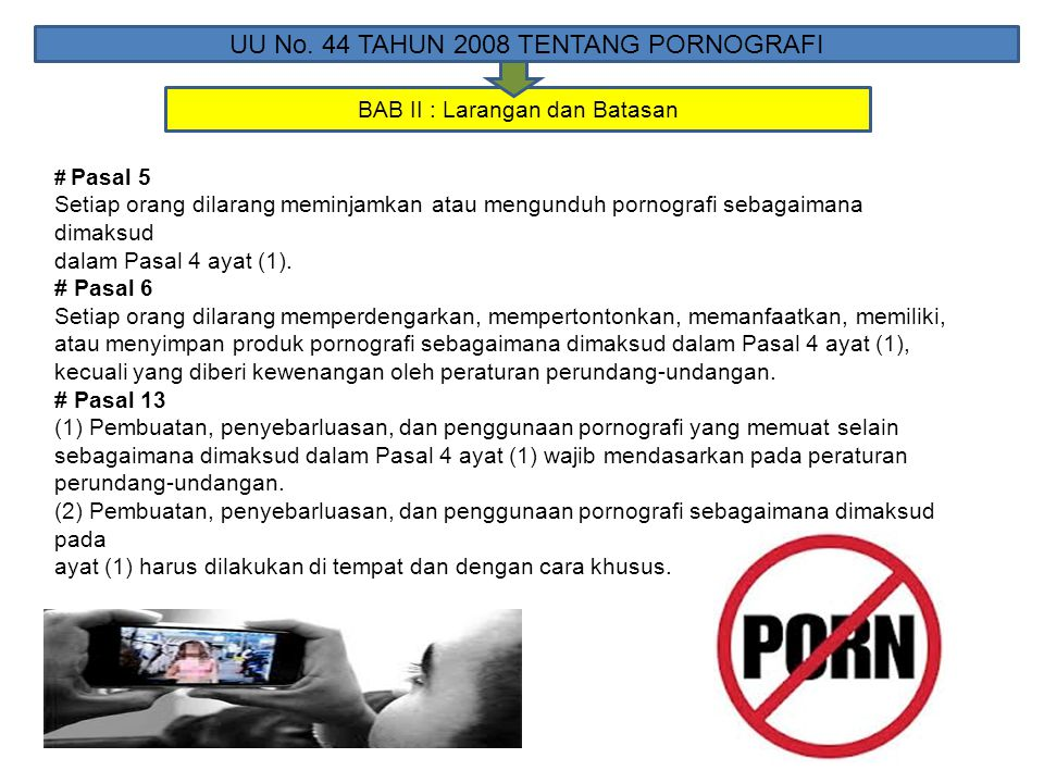 UU No. 44 TAHUN 2008 TENTANG PORNOGRAFI