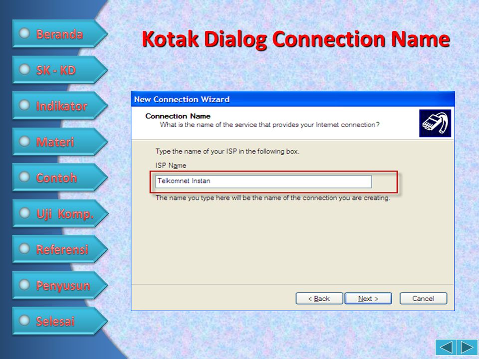 Kotak Dialog Connection Name