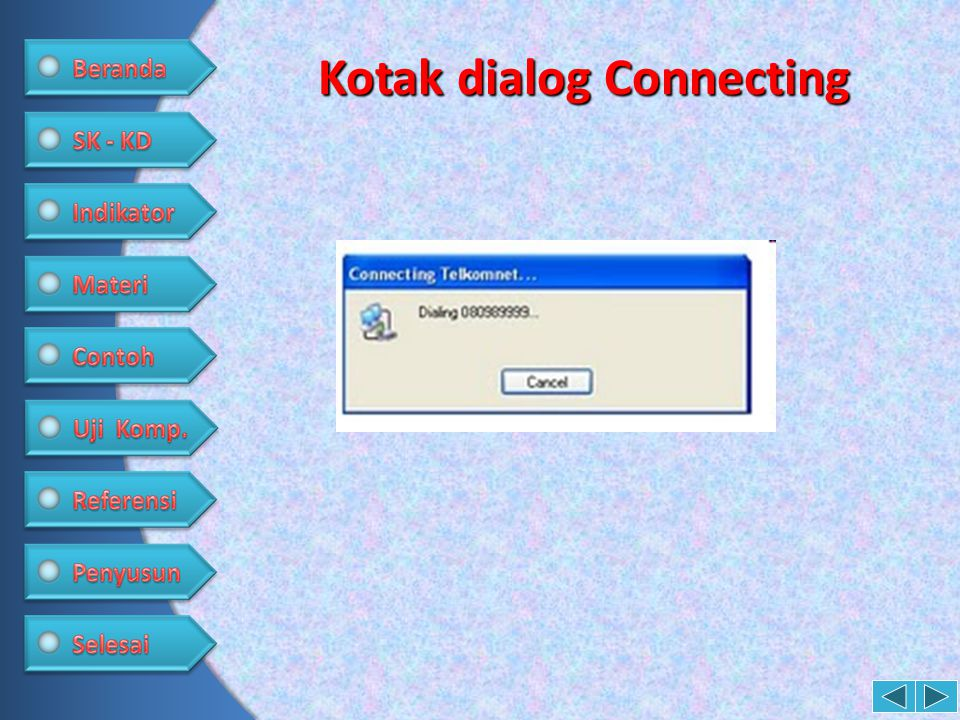 Kotak dialog Connecting