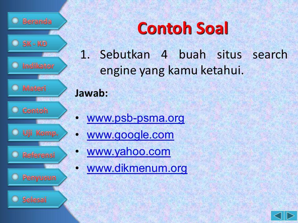 Contoh Soal Sebutkan 4 buah situs search engine yang kamu ketahui.
