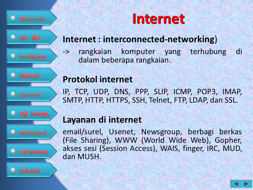 Internet Internet : interconnected-networking)