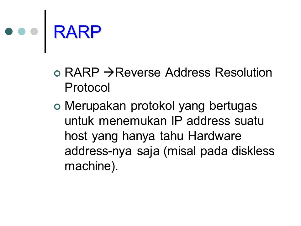 RARP RARP Reverse Address Resolution Protocol