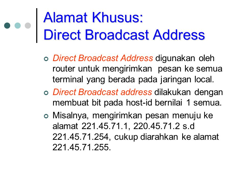 Alamat Khusus: Direct Broadcast Address