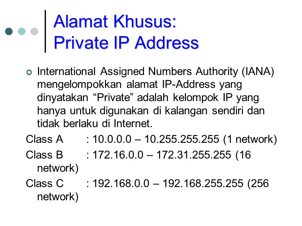 Alamat Khusus: Private IP Address