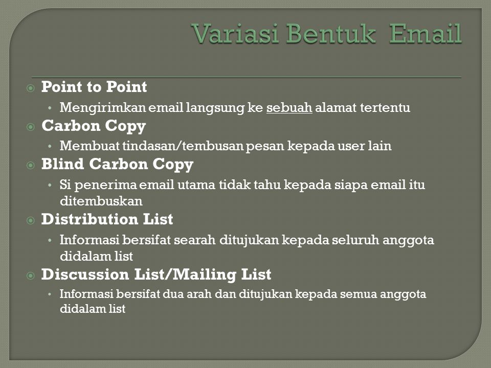 Variasi Bentuk  Point to Point Carbon Copy Blind Carbon Copy
